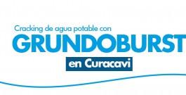 Cracking de agua potable con GRUNDOBURST en Curacavi