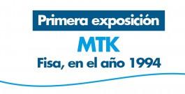 #HistoriaMTK: Primera exposición en colaboración con FISA, año 1994