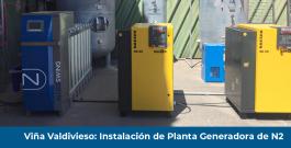 Viña Valdivieso: Instalación de Planta Generadora de Nitrógeno