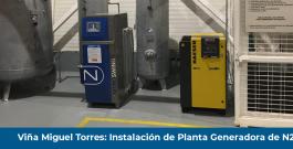 Viña Miguel Torres: Instalación de Planta Generadora de N2
